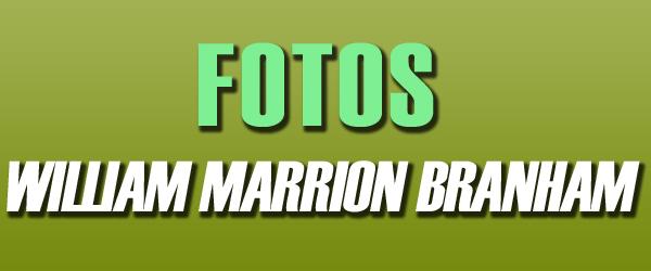Fotos William Marrion Branham