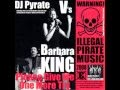 Previously Banned! DJ Pyrate V's Barabara King 'Please Give Me One More Try'