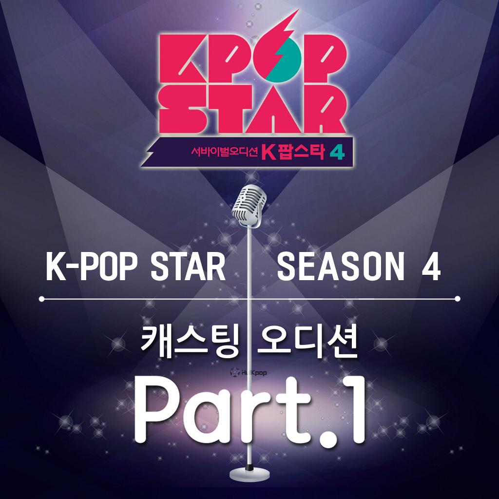 [Single] Various Artists – KPOP Star Season 4 – Casting Audition Part 1