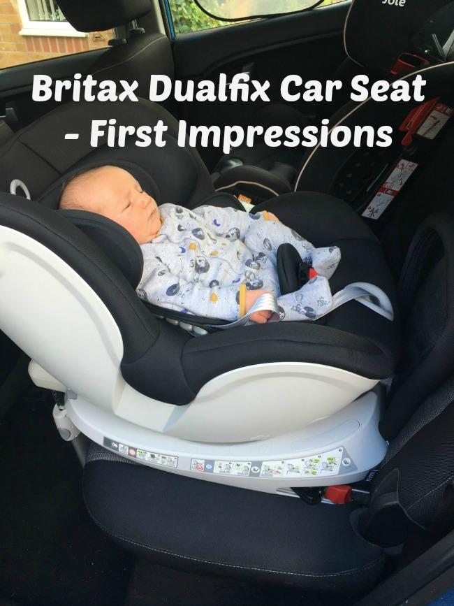 Britax Rmer Dualfix Car Seat Review First Impressions