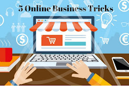 5 Online Business Tricks