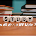 5 Things To Know About jee mains 2019