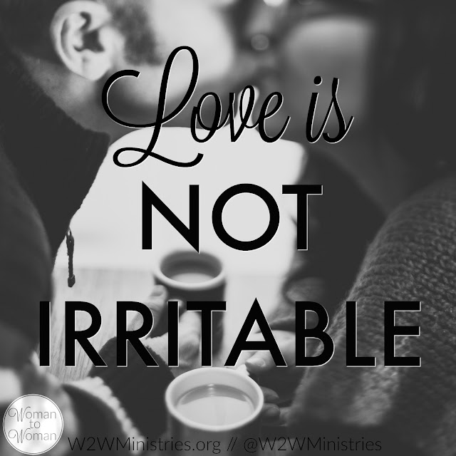 ...It {love} is not irritable... 1 Corinthians 13:5 #marriage #marriageMonday #love #husband #wife