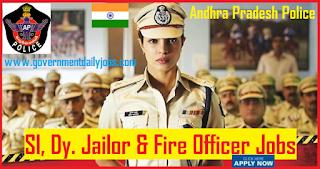 AP Police Recruitment 2018 SI, Jailor & Fire Officer 334 Posts