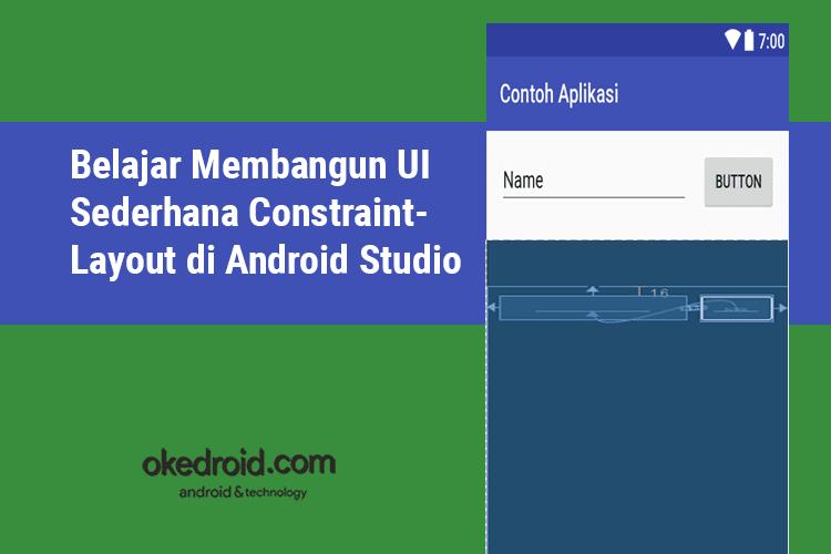 ... Android Studio - Okedroid.com | Belajar Coding Aplikasi Android Java