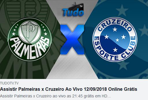 Assistir Palmeiras x Cruzeiro Ao Vivo 12/09/2018 Online Grátis (TV TUDO)