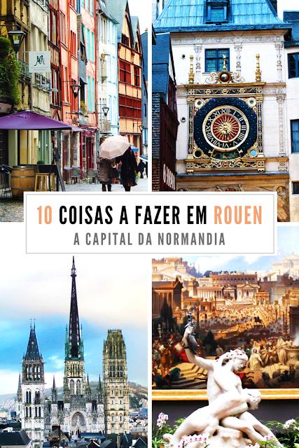 Guia de Rouen: 10 coisas a fazer na capital da Normandia