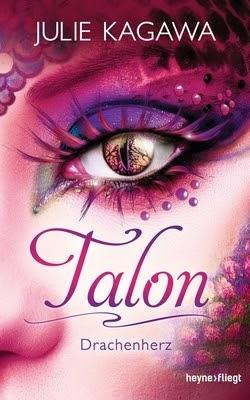 Bücherblog. Rezension. Buchcover. Talon - Drachenherz (Band 2) von Julie Kagawa. Fantasy, Jugendbuch.