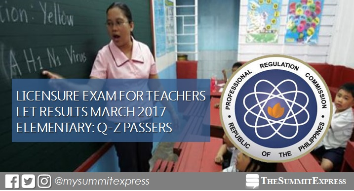 Q-Z Passers List: March 2017 LET Results Elementary