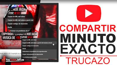 Compartir el Minuto Exacto de un Vídeo de Youtube - Trucos Youtube
