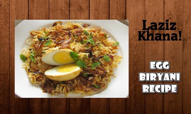 अंडा बिरयानी बनाने की विधि - Egg Biryani Recipe in Hindi