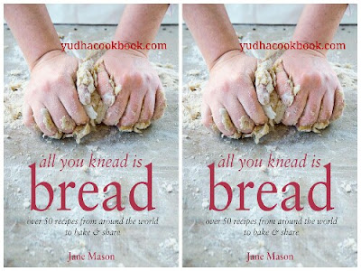 Download ebook ALL YOU KNEAD IS BREAD : Over 50 Recipes From Around The World To Take & Share