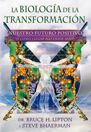 La biología de la transformación  GAIA