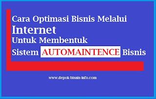 Bisnis, Bisnis Internet, Automaintence Bisnis
