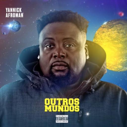 Yannick Afromen - Outros Mundos (Álbum)
