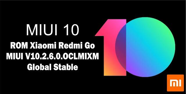 Download ROM Xiaomi Redmi Go MIUI V10.2.6.0.OCLMIXM Global Stable
