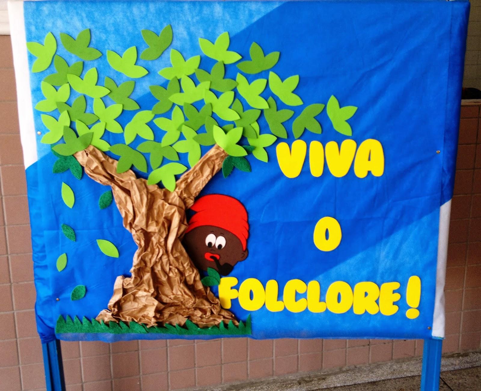 Painel Dia Do Folclore: DIA DO FOLCLORE