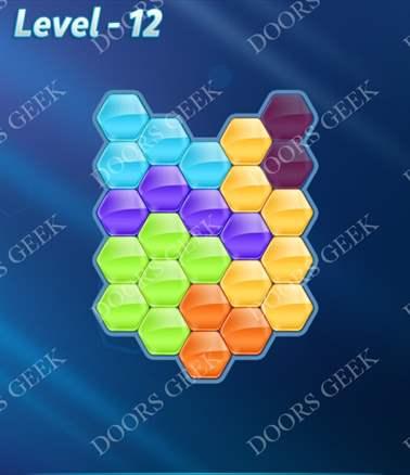 Block! Hexa Puzzle [6 Mania] Level 12 Solution, Cheats, Walkthrough for android, iphone, ipad, ipod