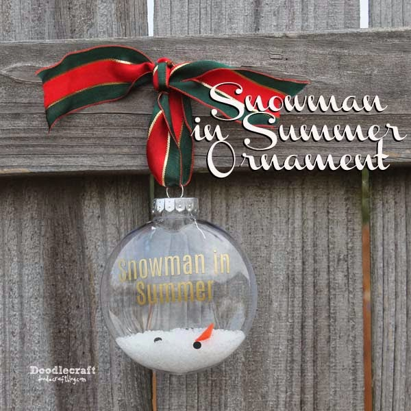 http://www.doodlecraftblog.com/2014/12/snowman-in-summer-fillable-ornament.html