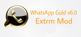WHATSAPP PLUS V6.0 GOLD EDITION WITH EXTREME MOD [ LATEST UPDATE]