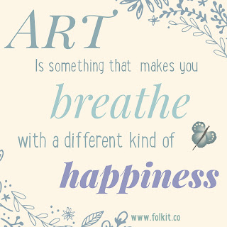 Enjoy a different kind of happiness with art - the benefits of art #quote