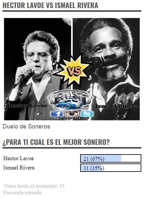► Encuesta Duelo de Soneros:  Hector Lavoe VS Ismael Rivera