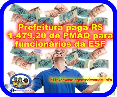 Prefeitura paga R$ 1.479,20 de PMAQ para funcionários da ESF 1