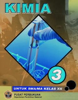 BSE (Buku Sekolah Elektronik) Mata Pelajaran Kimia untuk Kelas xii SMA/MA.
