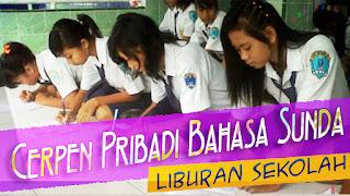 Contoh Cerpen Pribadi Bahasa Sunda Tentang Liburan Kenaikan Kelas Ku!