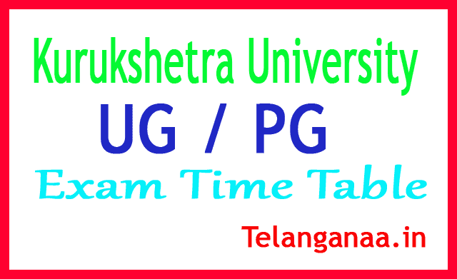 Kurukshetra University UG / PG 2018 Exam Time Table