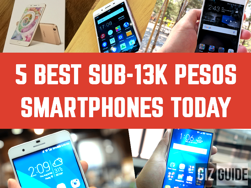 5 Best Smartphones Under 13K Pesos Today (Mid 2016)