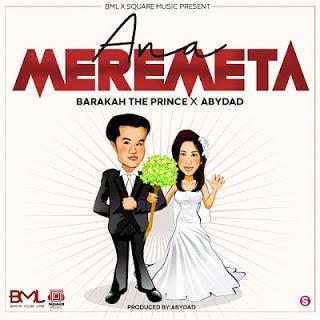 Barakah The Prince Ft. Abydad - Ana Meremeta