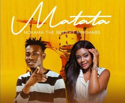 Nchama The Best Ft. Mimi Mars - Matata