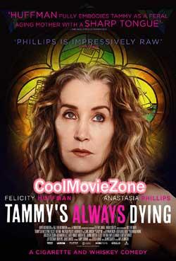 Tammy's Always Dying (2019)