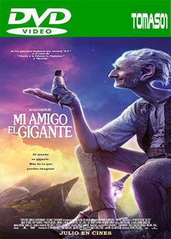 Mi amigo el gigante (The BFG) (2016) DVDRip