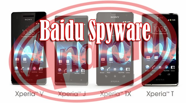 Baidu Spyware for Sony Xperia Users with Android 4.4.2 or 4.4.4 KitKat Versions