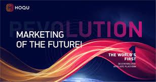 HOQU : The World's First Decentralized Marketing Platform