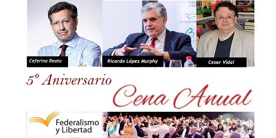 #Tucumán Cena Anual para celebrar el 5º Aniversario de Federalismo y Libertad