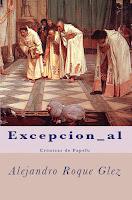 Excepcion_al. Cronicas de Papefu en Alejandro's Libros.