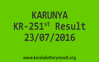 23-07-2016 SATURDAY KARUNYA KR-251 KERALA LOTTERY RESULTS