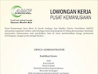 lowongan kerja office administrator yayasan muslim asia
