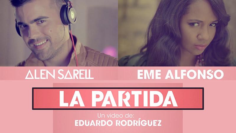 Alen Sarell y Eme Alfonso - ¨La Partida¨ - Videoclip - Dirección: Eduardo Rodríguez. Portal Del Vídeo Clip Cubano