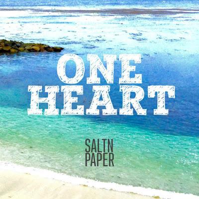 [Single] SALTNPAPER – One Heart