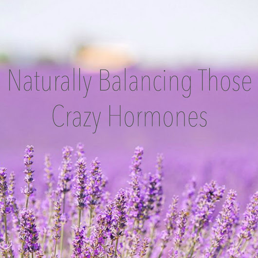 How I am naturally balancing out my hormones