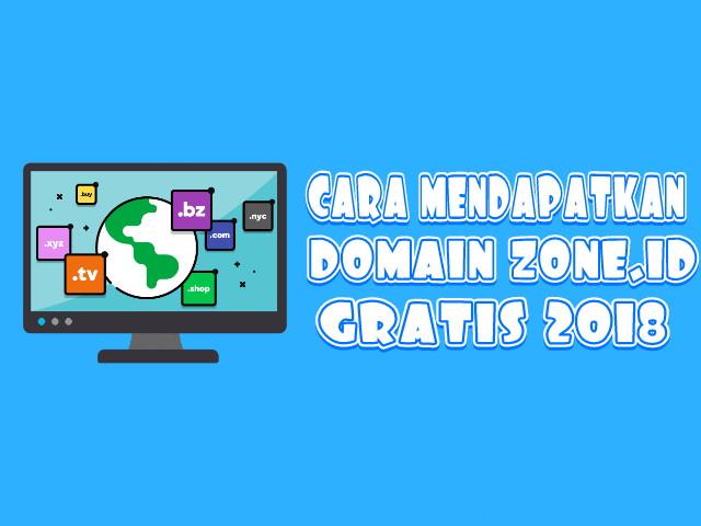 Cara Mendapatkan Domain Zone.id Gratis 2018