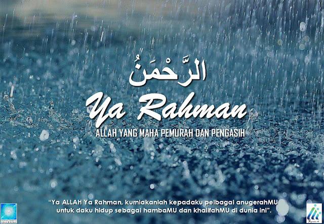 Satu Hari Satu Nama : Allah Ya Rahman