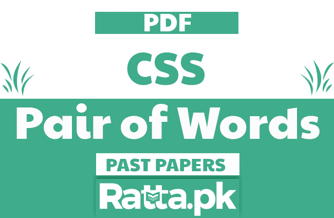 CSS Past Papers solved Pair of Words pdf Download