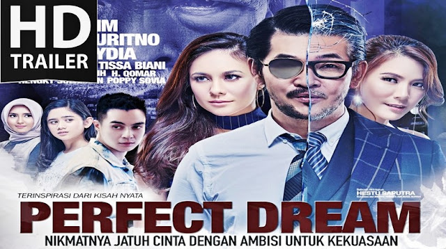Sinopsis Film The Perfect Dream 2017