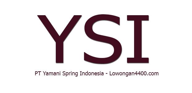 Lowongan Terbaru PT Yamani Spring Cikarang