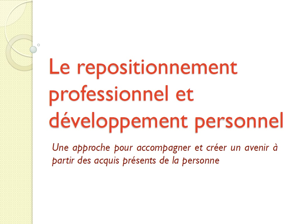 Le repositionnement et la pédagogie adaptatative (Power Point)